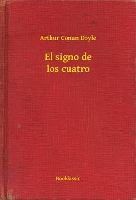 Arthur Conan Doyle - El signo de los cuatro [eKönyv: epub, mobi]