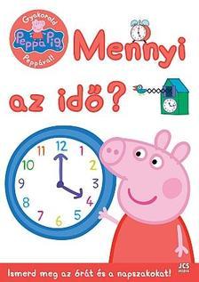 Ismeretlen - Peppa malac - Gyakorold Peppával! - Mennyi az idő?