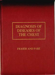 Fraser, Robert G., Paré, J. A. Peter - Diagnosis of Diseases of the Chest vol. 3 [antikvár]