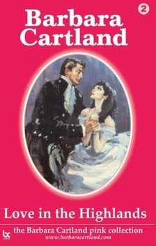 Barbara Cartland - Love in the Highlands [eKönyv: epub, mobi]