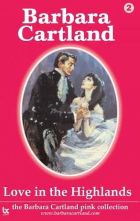 Barbara Cartland - Love in the Highlands [eKönyv: epub, mobi]