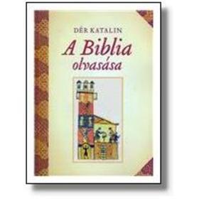 A Biblia olvasása 2.kiadás
