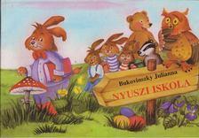 Bukovinszky Julianna - Nyuszi iskola [antikvár]