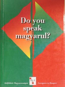 Do you speak magyarul? [antikvár]