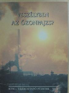 Dr. Horkai Irén - Veszélyben az ózonpajzs? [antikvár]