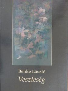 Benke László - Veszteség [antikvár]