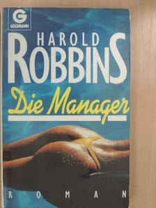 Harold Robbins - Die Manager [antikvár]