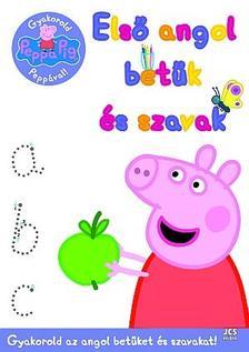 Ismeretlen - Peppa malac - Gyakorold Peppával! - Első angol betűk és szavak