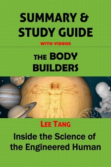 Ang Lee - Summary & Study Guide - The Body Builders [eKönyv: epub, mobi]