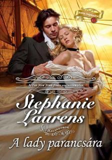 Stephanie Laurens - A lady parancsára