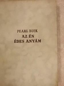 Pearl S. Buck - Az én édesanyám [antikvár]