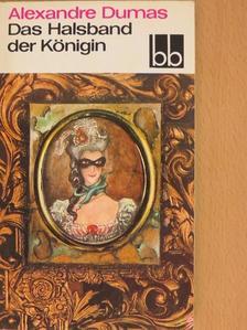 Alexandre Dumas - Das Halsband der Königin [antikvár]