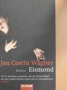 Jan Costin Wagner - Eismond [antikvár]