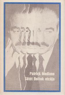 Patrick Modiano - Sötét Boltok utcája [antikvár]