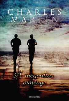 Charles Martin - A megváltás reménye ###