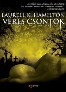 Laurell K Hamilton - Véres csontok