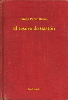 Emilia Pardo Bazán - El tesoro de Gastón [eKönyv: epub, mobi]