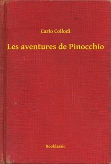 Carlo Collodi - Les aventures de Pinocchio [eKönyv: epub, mobi]