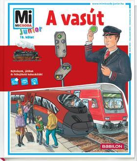 Max Walther - Mi MICSODA Junior - A vasút