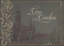 DR. BARSI ERN - Képes Krónikás - Győr [antikvár]