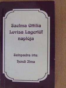 Selma Lagerlöf - Szelma Ottilia Lovisa Lagerlöf naplója [antikvár]