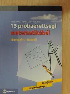 Fröhlich Lajos - 15 próbaérettségi matematikából [antikvár]