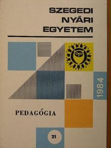 Ágoston György - Szegedi Nyári Egyetem 1984 [antikvár]
