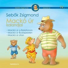 Sebők Zsigmond - Mackó úr kalandjai IV. kötet [eKönyv: epub, mobi]