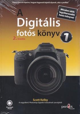 Scott Kelby - A digitális fotós könyv 1. 2.kiadás