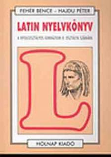 Fehér Bence - Latin nyelvkönyv a nyolcoszt.II.o.