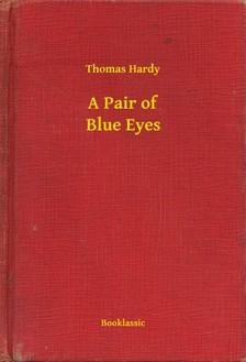 Thomas Hardy - A Pair of Blue Eyes [eKönyv: epub, mobi]
