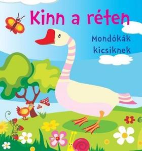 Bogos Katalin - Kinn a réten - Mondókák kicsiknek