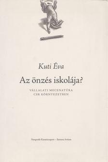 Kuti Éva - Az önzés iskolája [antikvár]