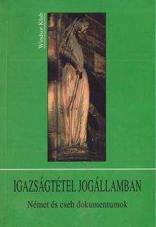 Varga Csaba - Igazságtétel jogállamban [antikvár]