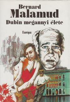 Bernard Malamud - Dubin megannyi élete [antikvár]