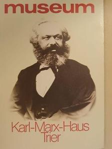 Helmut Elsner - Museum Karl-Marx-Haus Trier [antikvár]