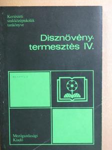 Dr. Nagy Béla - Dísznövénytermesztés IV. [antikvár]