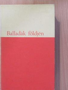 Faragó József - Balladák földjén [antikvár]