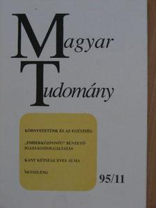 Albin Eser - Magyar Tudomány 1995. november [antikvár]