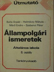Balla Árpád - Állampolgári ismeretek 8. [antikvár]