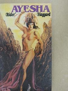 Rider Haggard - Ayesha [antikvár]