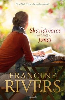 Francine Rivers - Skarlátvörös fonal ÚJ