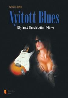 GÉCZI LÁSZLÓ - Nyitott blues [eKönyv: pdf, epub, mobi]