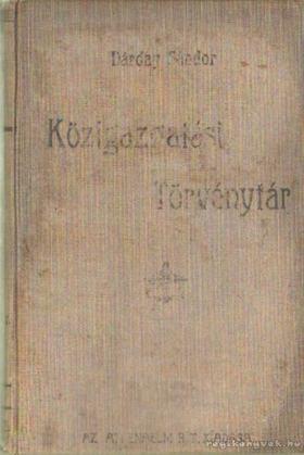 Dárday Sándor - Közigazgatási törvénytár [antikvár]