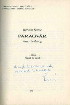 Horváth Ferenc - Paragvár (dedikált) [antikvár]
