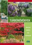 Till Hägele - Turbónövények Gyorsan fejlődő, dús növényzet