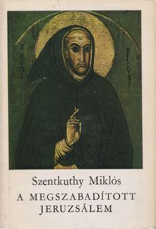 Szentkuthy Miklós - A megszabadított Jeruzsálem [antikvár]