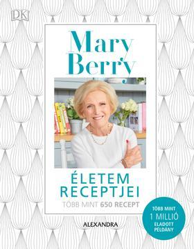Mary Berry - Életem receptjei