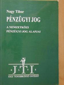 Nagy Tibor - Pénzügyi jog [antikvár]