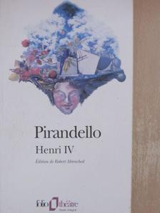 Luigi Pirandello - Henri IV. [antikvár]